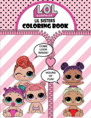 L.O.L. Surprise Lil Sisters! Coloring Book: Over 19 Jumbo Coloring ...
