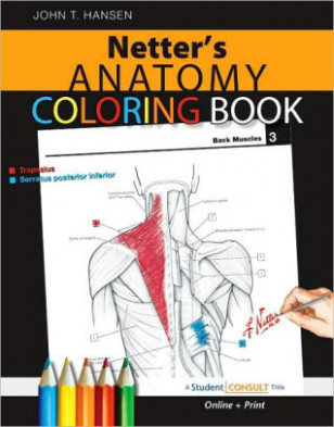 Netter's Anatomy Coloring Book: with Student Consult Access by John ..