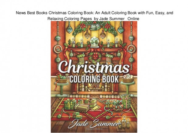 News Best Books Christmas Coloring Book: An Adult Coloring Book with… - jade summer christmas coloring book