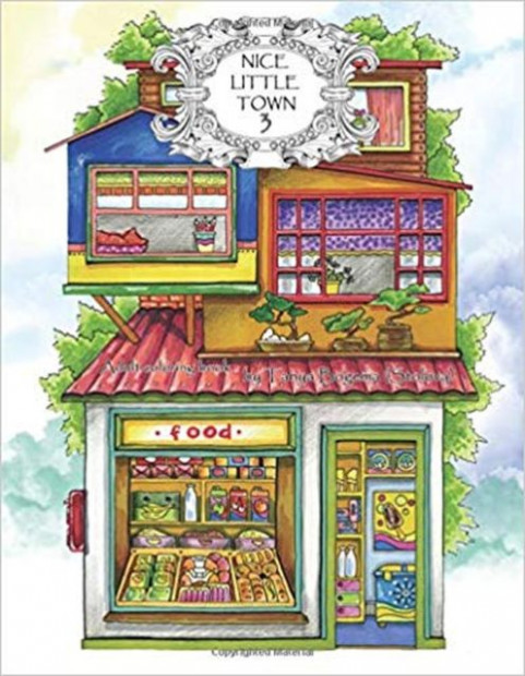 Nice Little Town: Adult Coloring Book : Nice Little Town by Tatiana ..