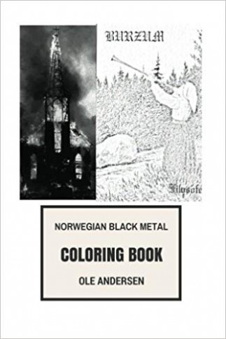 Norwegian Black Metal Coloring Book: Satanic Music and European ...
