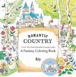Romantic Country: A Fantasy Coloring Book by Eriy – romantic country a fantasy coloring book