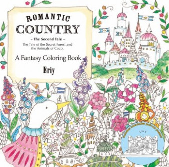 Romantic Country: The Second Tale: A Fantasy Coloring Book by ..