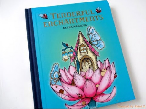Tenderful Enchantments by Klara Markova | Coloring Book | FLIP ...
