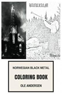 The Black Metal Coloring Book Feral House Adult Coloring Books ..
