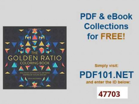 The Golden Ratio Coloring Book And Other Mathematical Patterns ..