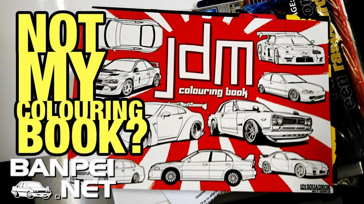 Unboxing – JDM Colouring book and JNC Stickers – YouTube – jdm coloring book
