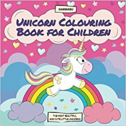 Unicorn Colouring Book for Children: The Most Beautiful and Cute ...