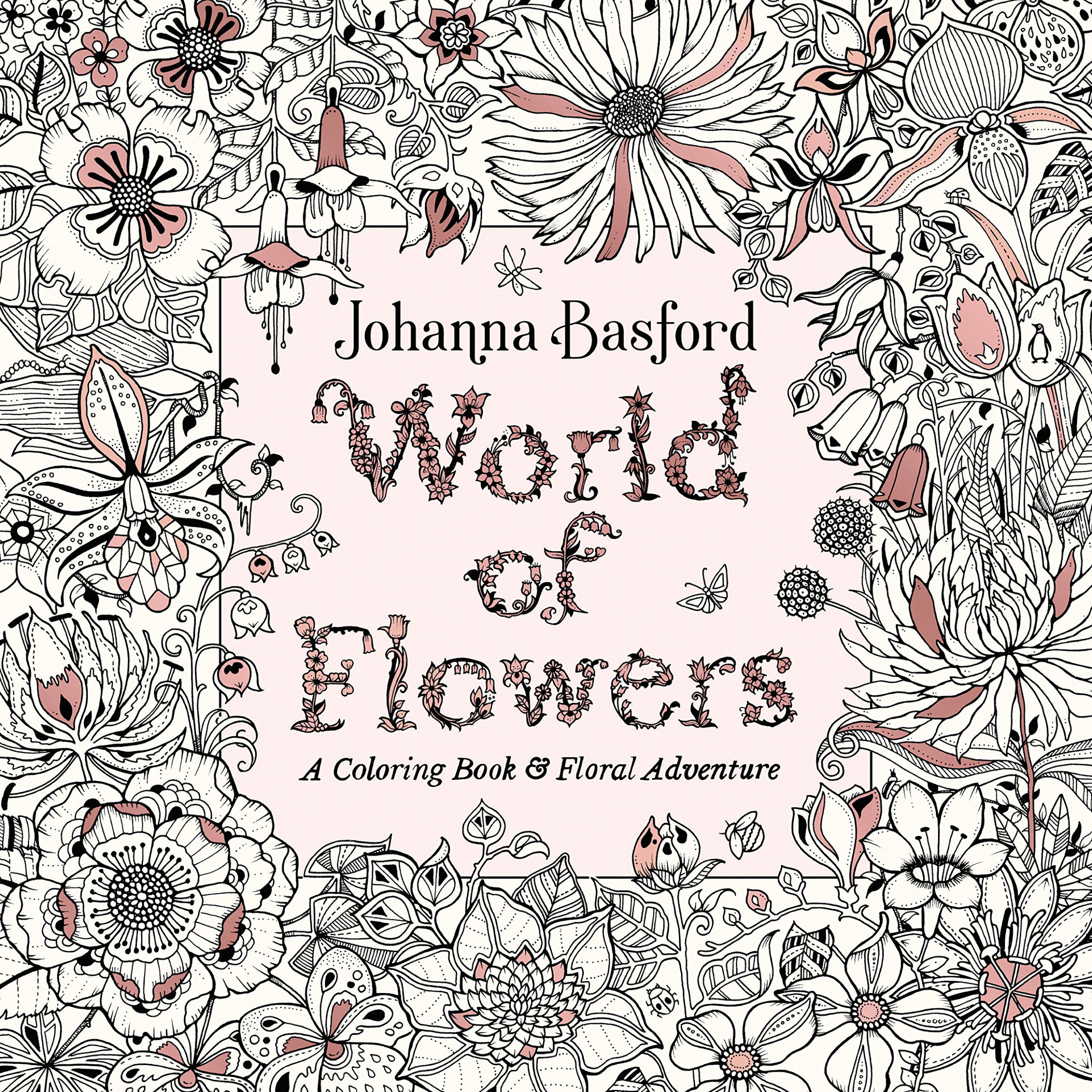 World of Flowers: A Coloring Book and Floral Adventure: Amazon.de ..