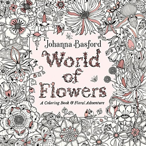 World of Flowers: A Coloring Book and Floral Adventure – Harvard ..