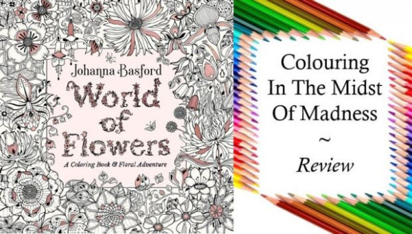 World of Flowers: A Coloring Book  – world of flowers a coloring book and floral adventure