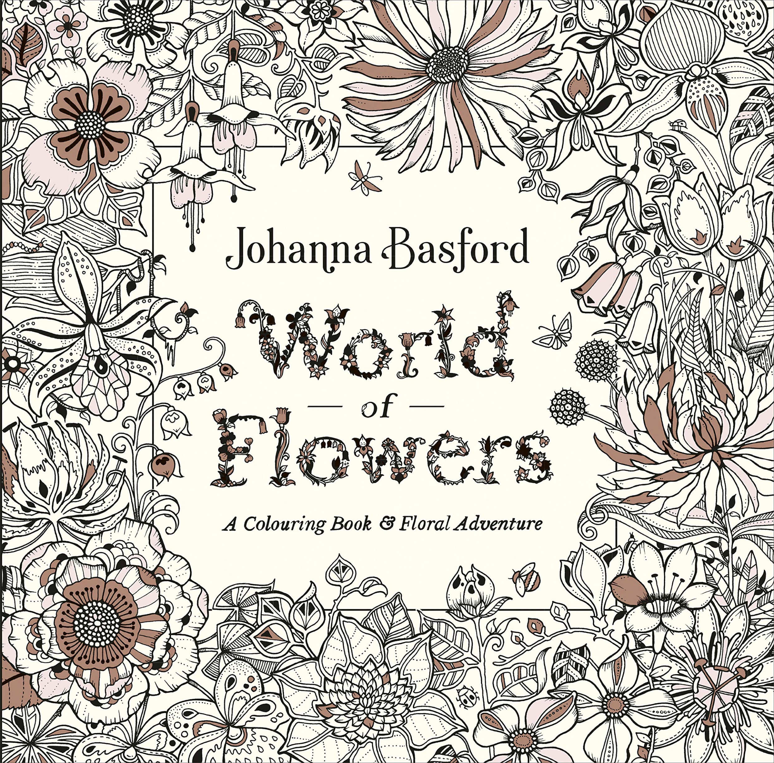 World of Flowers: A Colouring Book and Floral Adventure: Amazon.de ..
