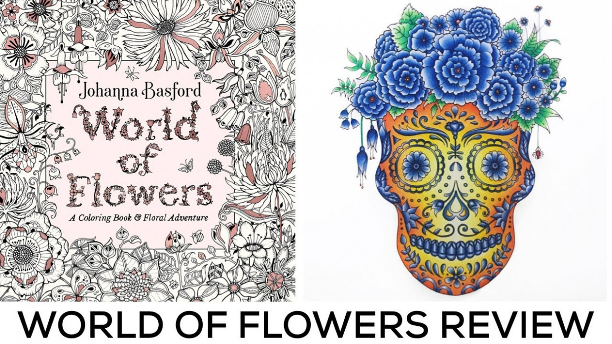 World of Flowers by Johanna Basford | Colouring Book Review – YouTube – world of flowers a coloring book and floral adventure
