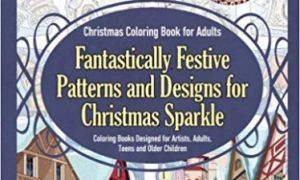 Amazon.com: Christmas Coloring Book for Adults Fantastically Festive ...