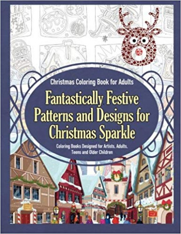 Amazon.com: Christmas Coloring Book for Adults Fantastically Festive ..