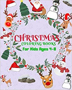 Christmas Coloring Books For Aids Ages 17-17: Childhood Learning ..