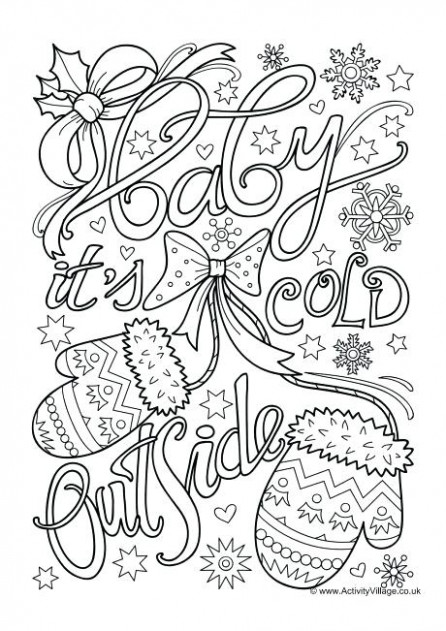 Christmas Coloring Pages For Older Kids Baby Its Cold Outside ...