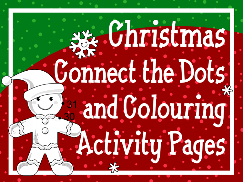 Christmas Connect the Dots and Colouring Activity Pages by ..