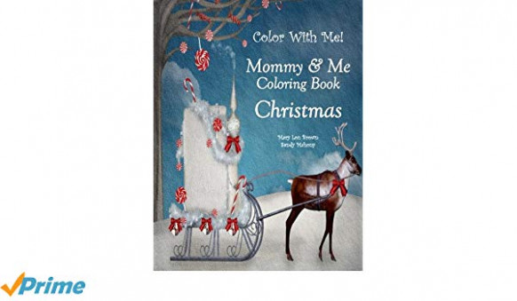 Color With Me! Mommy  – Christmas In July Coloring Book