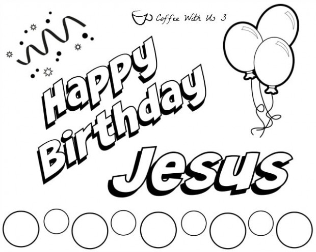 Happy Birthday Jesus Coloring Page Place Mats | Coffee With Us 16