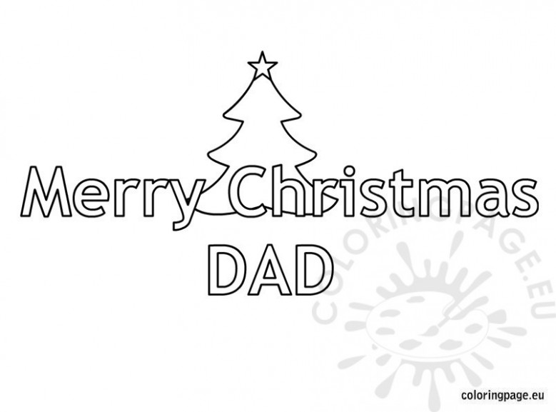 Merry Christmas Dad – Coloring Page – Merry Christmas Dad Coloring Pages
