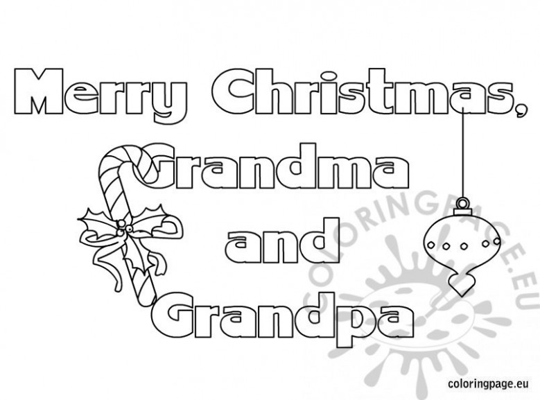 Merry Christmas grandma and grandpa text – Coloring Page – Merry Christmas Grandma Coloring Pages