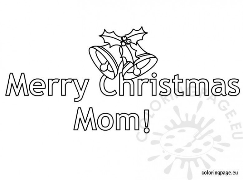 Merry Christmas Mom – Coloring Page