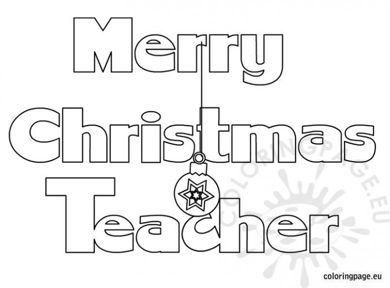 Merry christmas my teacher coloring – Coloring Page – Merry Christmas Teacher Coloring Pages