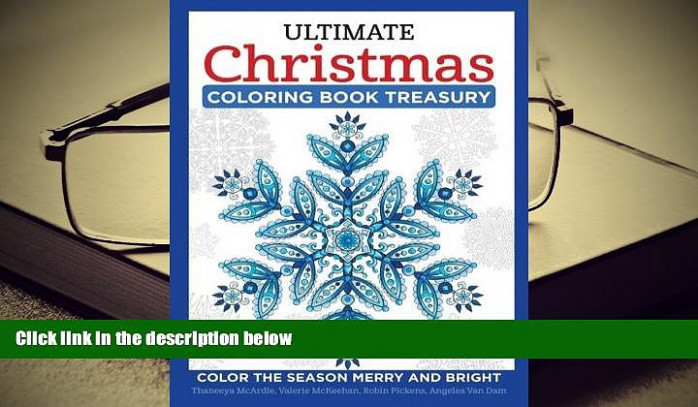 PDF [FREE] DOWNLOAD Ultimate Christmas Coloring Book Treasury: Color ..