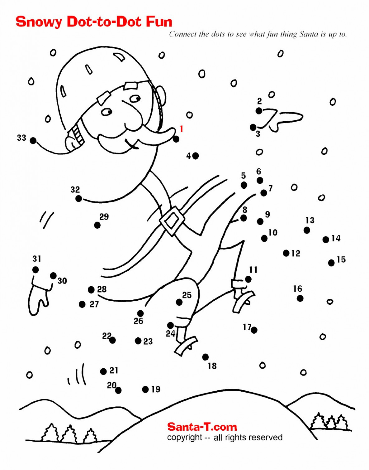 Snowy Santa Fun Dot-to-dot. Connect the dots to see what fun thing ..
