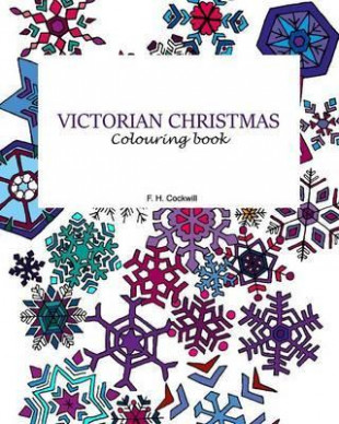 Victorian Christmas Colouring Book : Fiona H Cockwill : 19 – Victorian Christmas Coloring Book