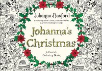 Christmas Coloring Book For Adults With Amazon Com Johanna S A Festive