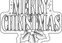 Christmas Coloring Outline With Free Printable Merry Pages
