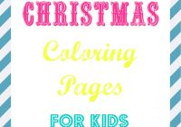 Christmas Coloring Pages For Preschoolers Free With Kids What Mommy Does