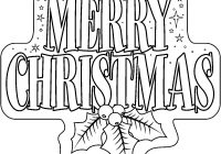 Christmas Coloring Pages For Print With Free Printable Merry Collection