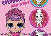Coloring Book For Kids: L.O.L Surprise Dolls: Over 19 Coloring ..