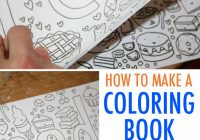 Make Your Own Coloring Book: FREE Tutorial – diy coloring book