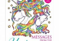 Messages from the Unicorns Coloring Book : Includes a Unicorn ..