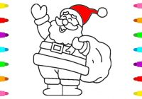 Santa Claus Christmas Coloring Pages For Kids With How To Draw Baby