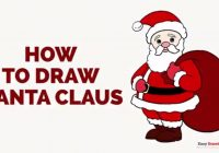 Santa Drawing Colored With How To Draw Claus In A Few Easy Steps Guides