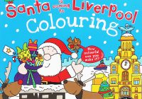 Santa S Grotto Colouring With Is Coming To Liverpool Book By Katherine Sully