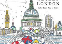 Secret London: Color Your Way to Calm by Rosie Goodwin, Coloring ..