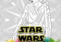 Star Wars Coloring Book: Coloring All Your Favorite Star Wars ..