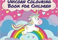 Unicorn Colouring Book for Children: The Most Beautiful and Cute ..