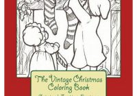 Vintage Christmas Coloring Books With The Book Original Festive Designs For